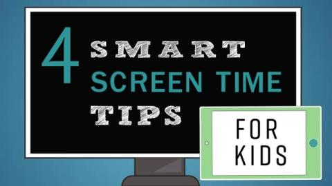 4 Smart Screen-Time Tips for Kids