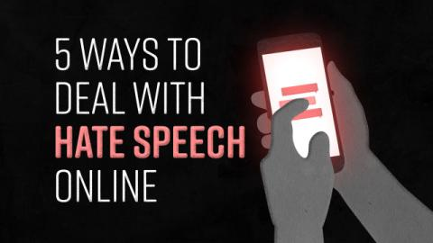 5 Ways to Deal with Hate Speech Online