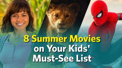 8 Summer Movies on Your Kids' Must-See List