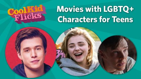 Movies with LGBTQ+ Characters for Teens