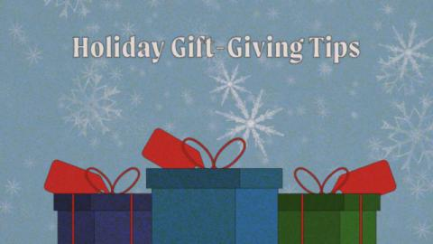 Holiday Gift-Giving Tips